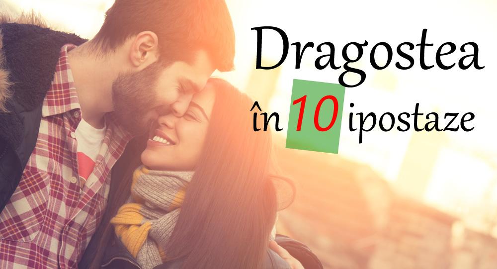 dragostea in 10 ipostaze