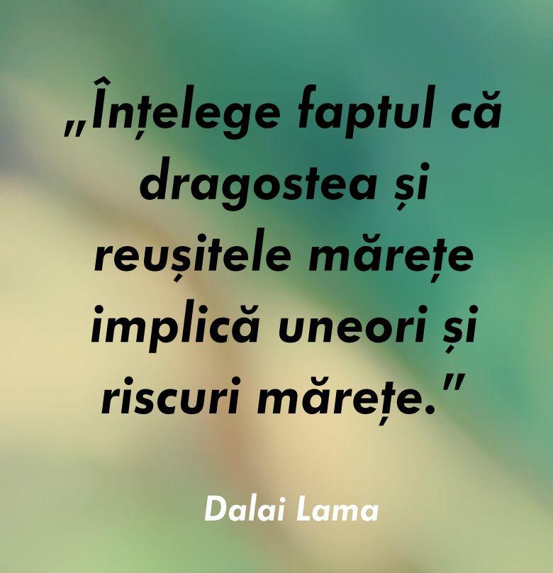 citat dalai lama dragoste reusite marete