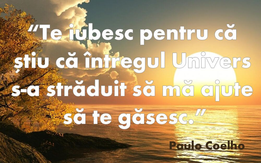 citate de dragoste Citate celebre Paolo Coelho   Poze | Mesaje Dragoste.com citate de dragoste