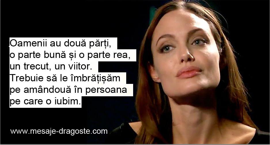Angelina Jolie fiecare om are doua parti una buna una rea