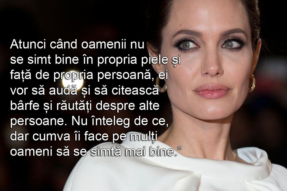 Angelina jolie despre rautatile oamenilor citat invidie