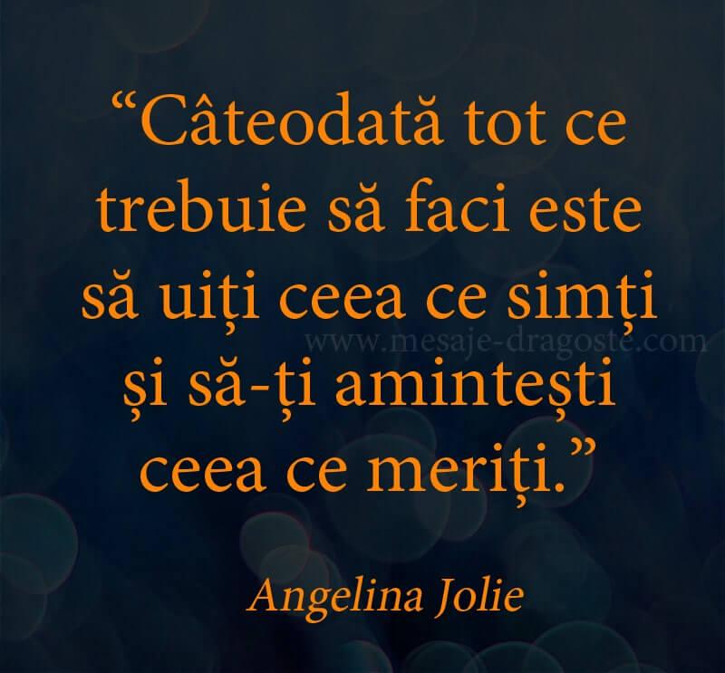 citate triste suferinta Angelina Jolie