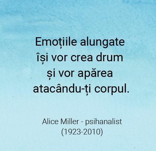 citat despre emotiile alungate alice miller